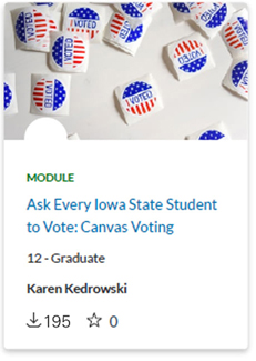 "The ""Ask Every Iowa State Student to Vote"" Canvas module provided accurate, current and nonpartisan information for students."